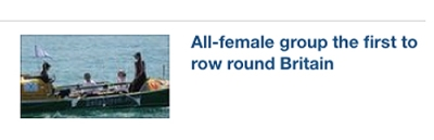 BBC headline: all-female group the first to row round Britain