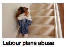 Headline: Labour plans abuse