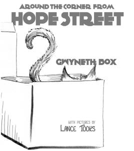 """Around the Corner from Hope Street"" by Gwyneth Box"