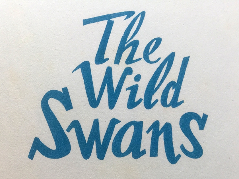 """Title from opening page of """"The Wild Swans"""""""